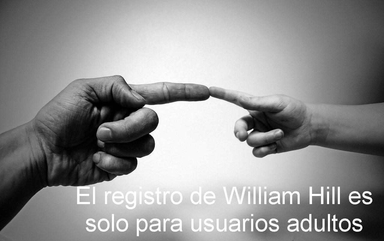 El registro de William Hill es solo para usuarios adultos